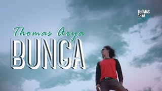 Download THOMAS ARYA - BUNGA (Official New Acoustic) MV