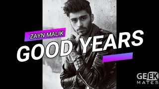 ZAYN - Good Years (Official Video)