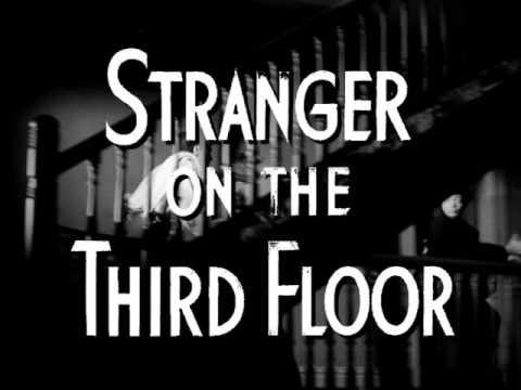 STRANGER ON THE THIRD FLOOR Faux Trailer