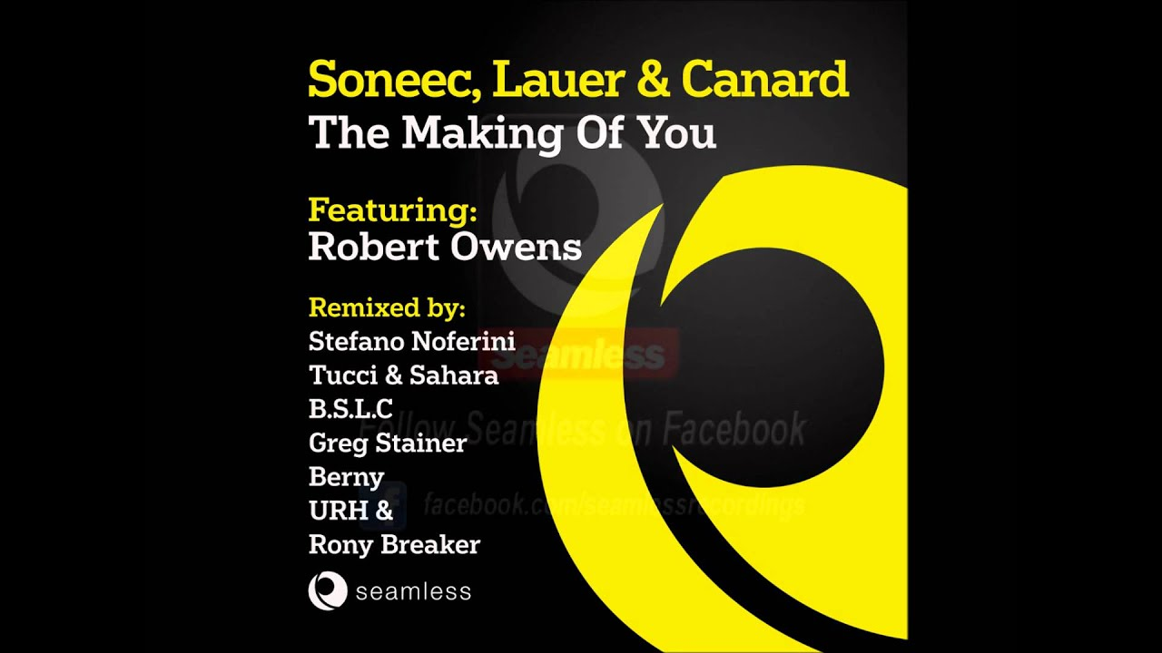 soneec lauer canard ft robert owens the making of you berny