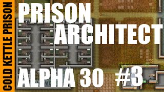 Prison Architect | Alpha 30 | Modded | Cold Kettle Prison | #3