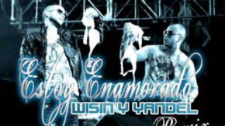 Wisin y Yandel - Estoy Enamorado (Official Remix 2010) HD