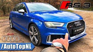2018 Audi RS3 Quattro Sedan REVIEW POV Test Drive by AutoTopNL