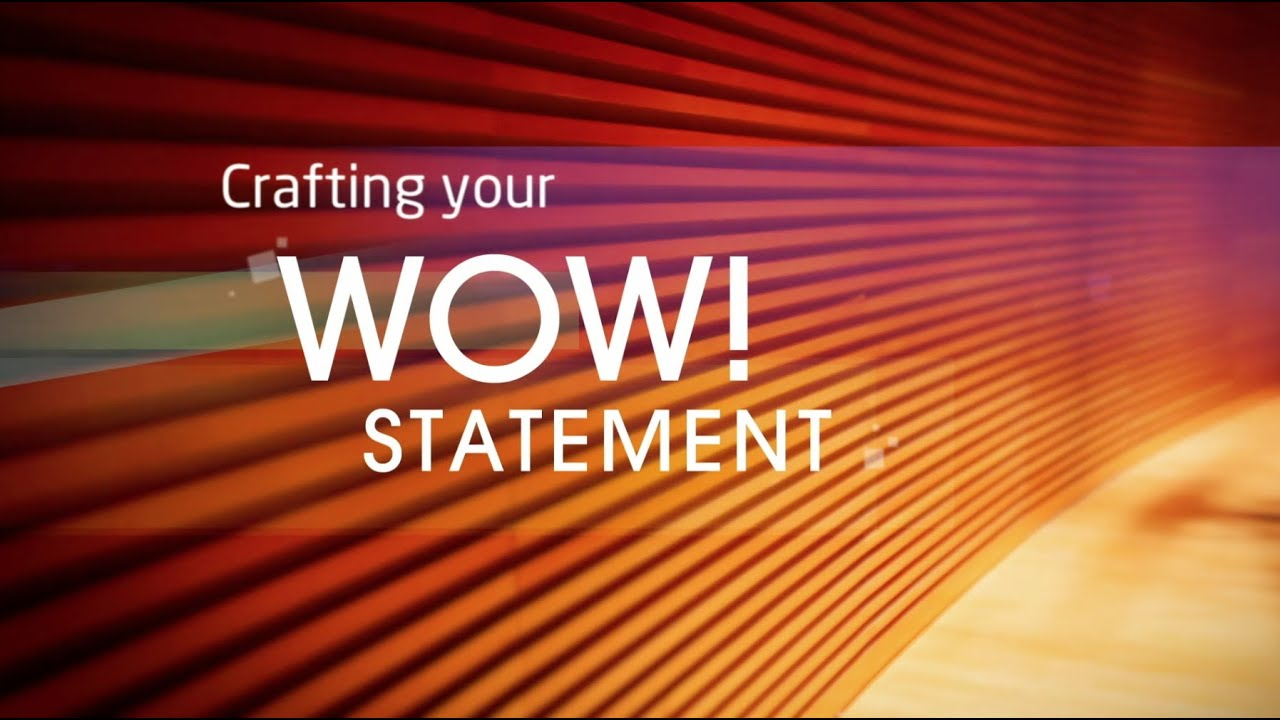 powerful presentations crafting your wow statement youtube