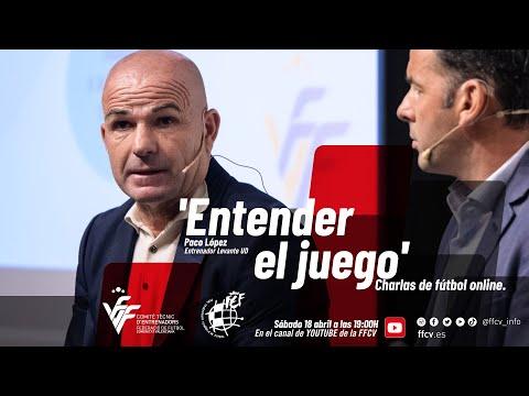 Fútbol en casa - 'Entender el juego', con Paco López