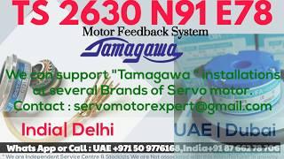 TS 2630 N 91 E78 Tamagawa Resolver Align Adjust Repair Servo motor India + UAE Delhi Dubai