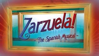 ZARZUELA! The Spanish Musical