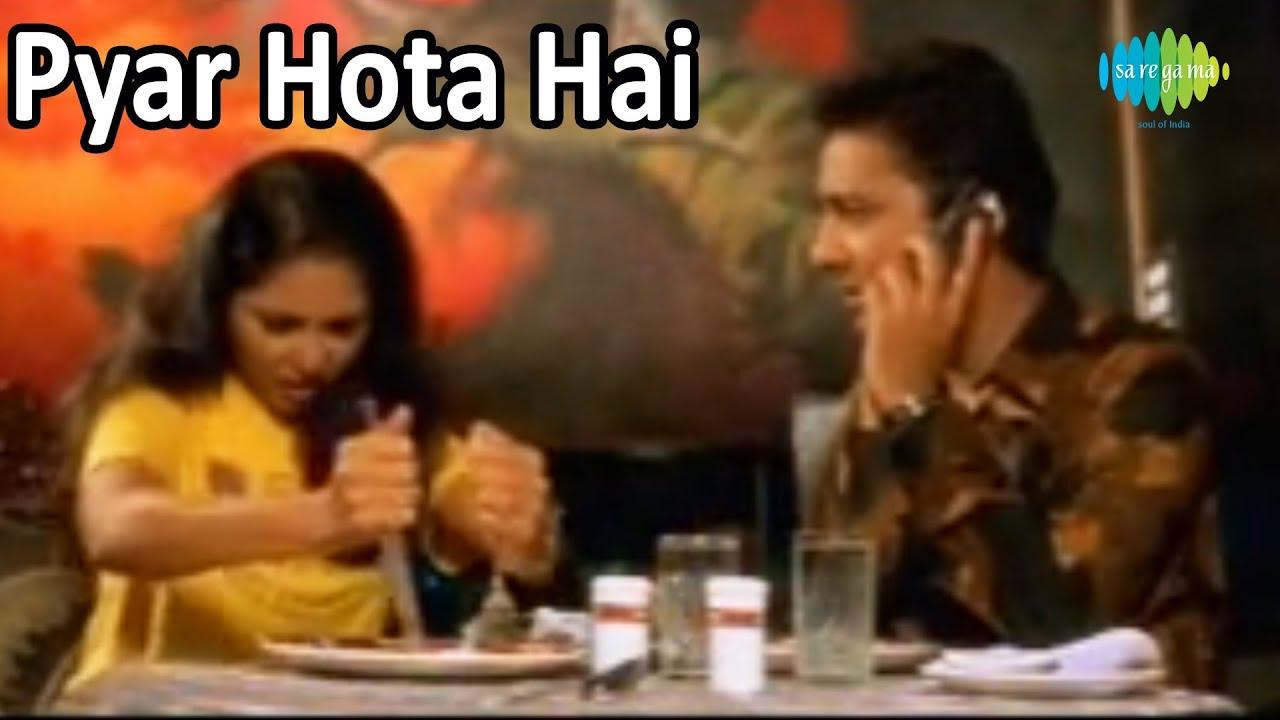 Pyar hota hai mp3 song download tanhai compilation pyar hota hai.