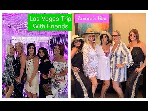 Lauren's Vlog:  Las Vegas Trip With Friends | 2019