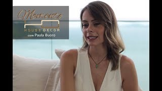 Momento House Decor com Paula Buoro - 2ª Parte