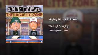 Mighty Mi Is Clickums