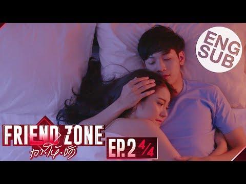 [Eng Sub] Friend Zone เอา•ให้•ชัด | EP.2 [4/4]