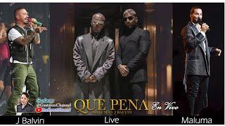 Maluma & J Balvin - Que Pena en Vivo (Live)