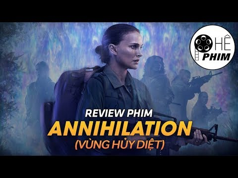 Review phim ANNIHILATION (Vùng hủy diệt)