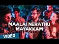 Maalai Nerathu Mayakkama Video Song Maalai Nerathu Mayakkam Gitanjali Selvaraghavan Amrit