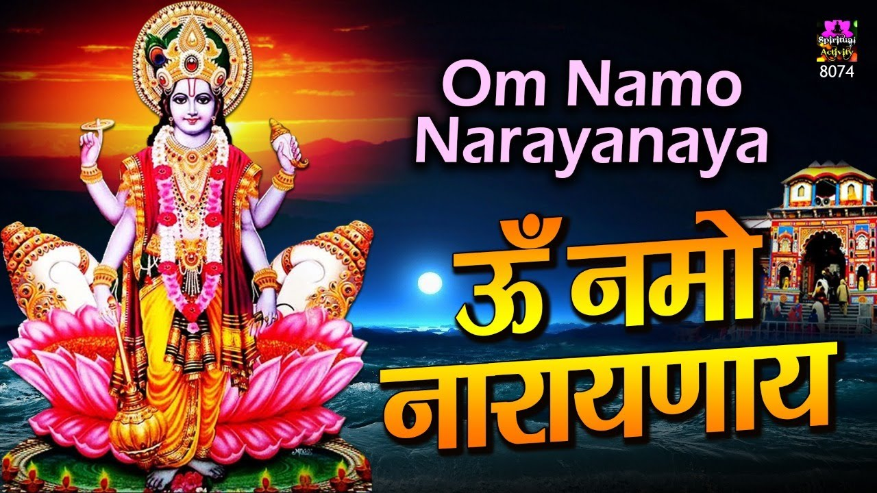 Om Namo Narayanaya Chanting   Chanting for peace of mind    Best Mantra For Success