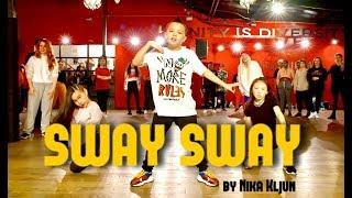 """Sway Sway"" by SWAY I Choreography by NIKA KLJUN"