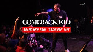 "COMEBACK KID - [NEW SONG ""ABSOLUTE""] LIVE 05/24/2017"