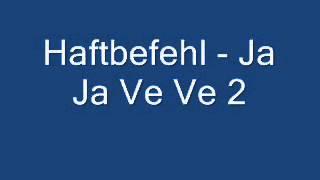 Haftbefehl - Ja Ja Ve Ve 2