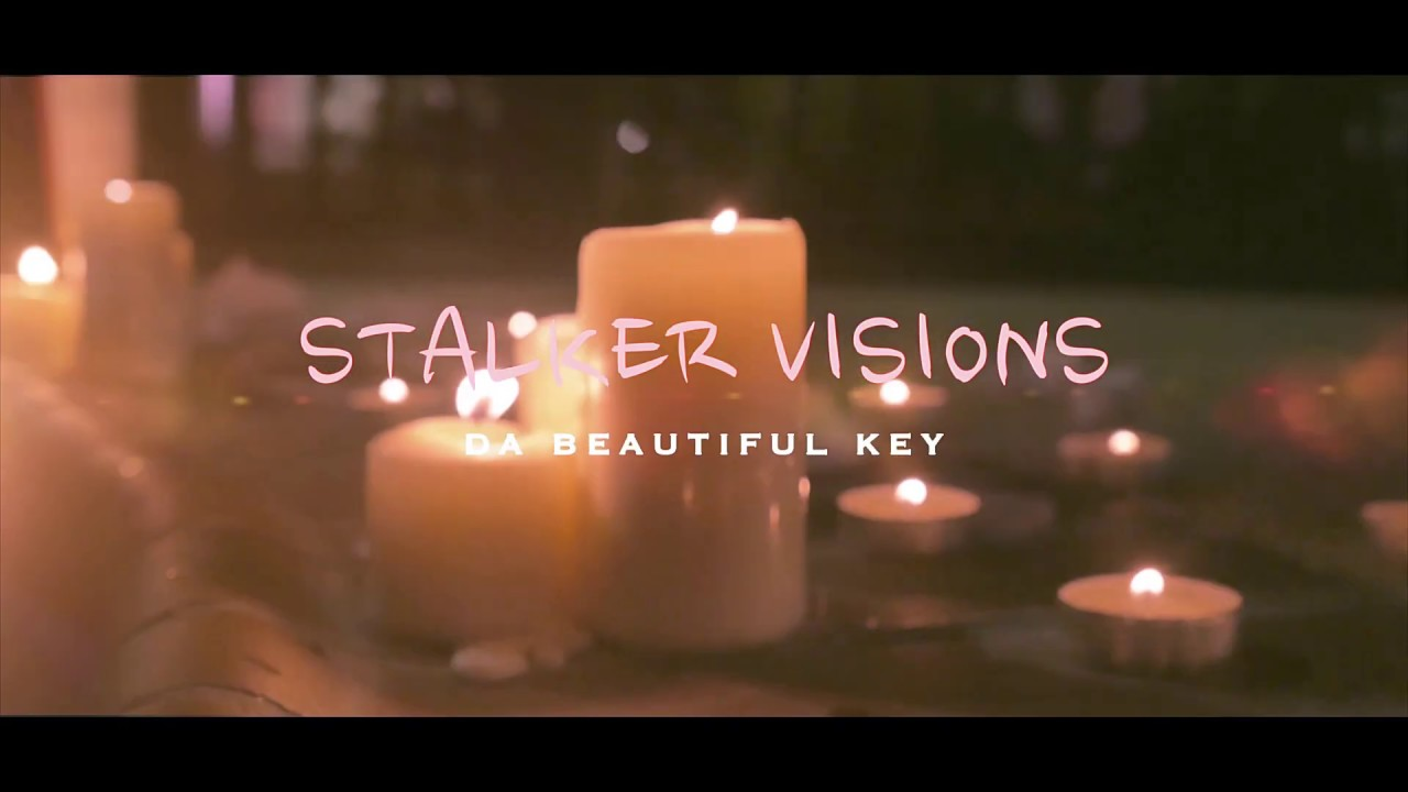 "DaBeautifulKey - ""Stalker Visions"""