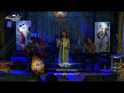 Monita Tahalea -- Hai -- Jazz Kampoeng Djawi 2017