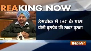 Leh DM Confirms Incursions By Chinese Into Indian Territory - India TV