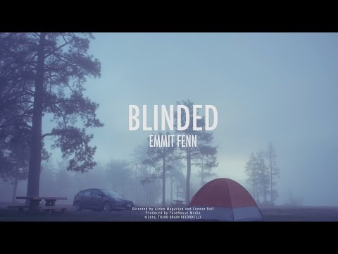 Emmit Fenn  Blinded