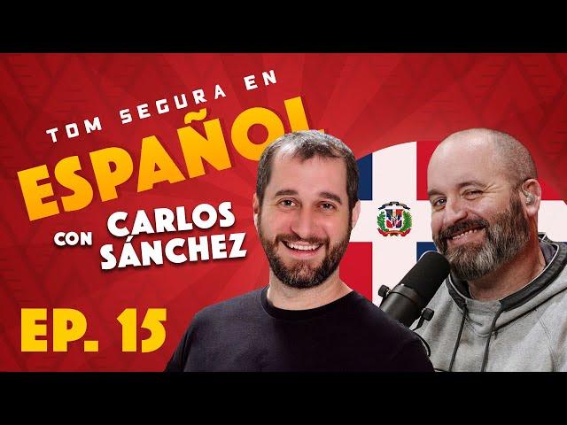Ep. 15 con Carlos Sánchez   Tom Segura en Español (ENGLISH SUBTITLES)
