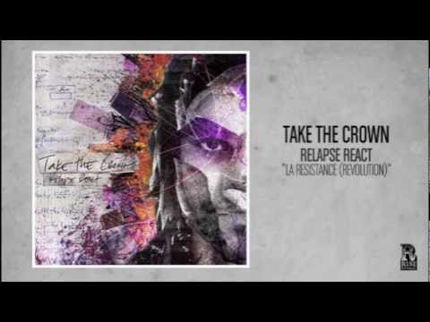 Take the Crown - LA Resistance (Revolution)