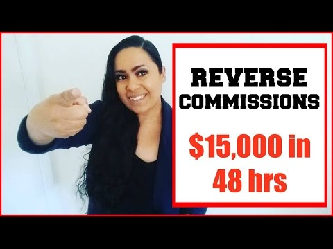 Reverse Commissions Review [Reverse Commissions Proof]$15,000 in 48 hrs!