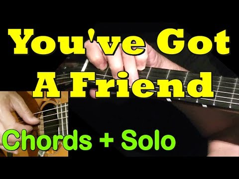 6.7 MB) You Got A Friend Chords - Free Download MP3
