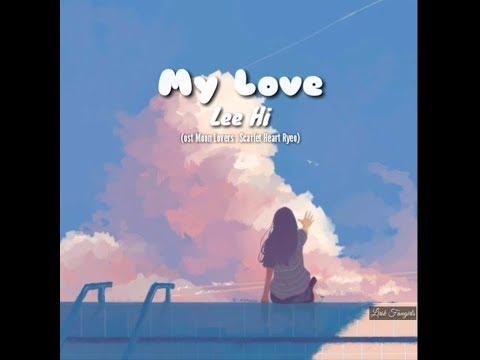 [Han/Rom/Indo] Lee Hi (이하이) - My Love (내 사랑) (ost Scarlet Heart: Ryeo Part 10)