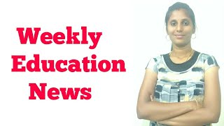 Weekly Education News#2 Indru Oru Information 