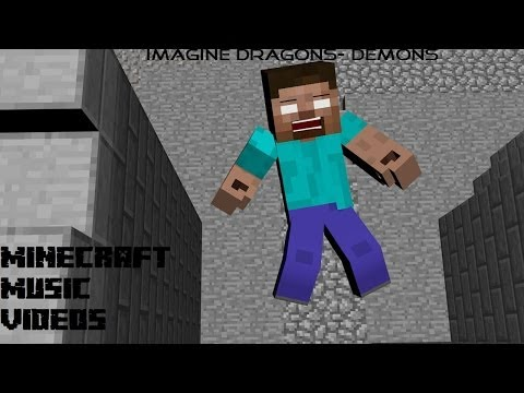 "minecraft music video- ""demons"""