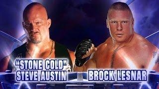 """Stone Cold"" Steve Austin vs. Brock Lesnar - Fantasy Match-Up"
