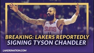 Lakers News: Lakers Signing Tyson Chandler After He Reached a Buyout Agreement w/ The Phoenix Suns