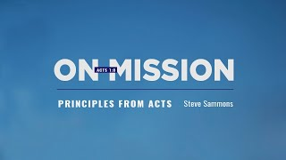 On Mission, Principles From Acts
