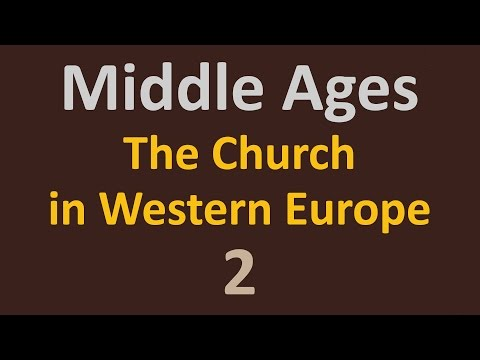 The Middle Ages - The Church - 2