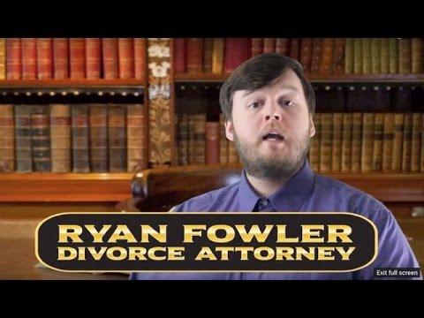 Ryan Fowler: Divorce Attorney