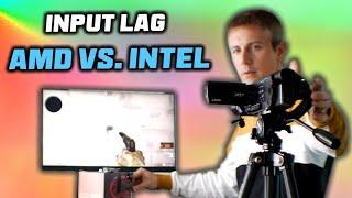 INPUT LAG for the Literal WIN?! - The Intel Vs. AMD Vs. Nvidia Story.