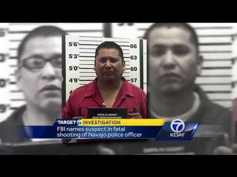 FBI names suspect in fatal shooting of Navajo officer