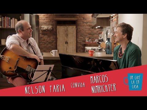 Um Café Lá em Casa com Marcos Nimrichter e Nelson Faria