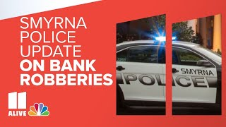 Smyrna, Georgia police detail string of bank robberies