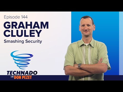 Technado, Ep. 144: Smashing Security's Graham Cluley