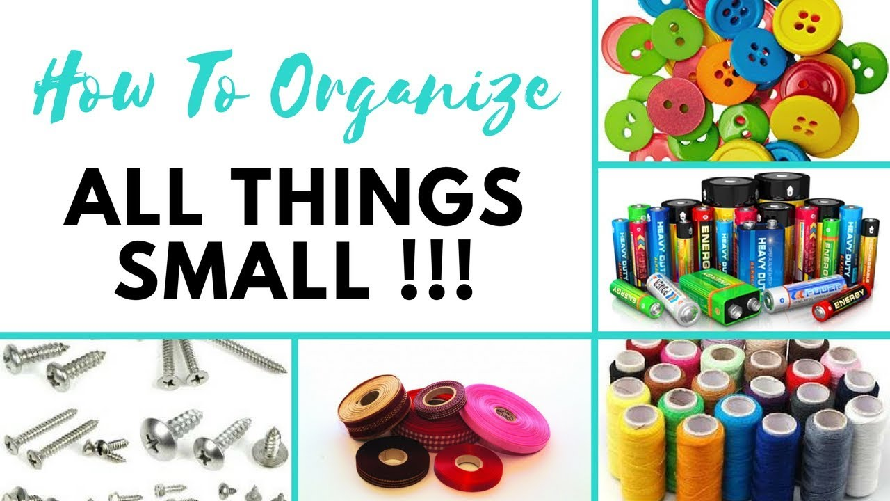 How To Organize Small Things-Tips, Ideas To Organize ...