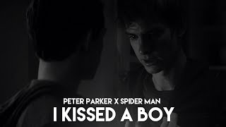 'peter 'parker x 'spider 'man | I KISSED A BOY