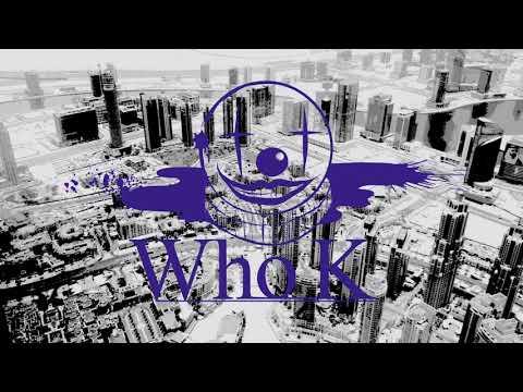Who K - Monochro (DEMO)