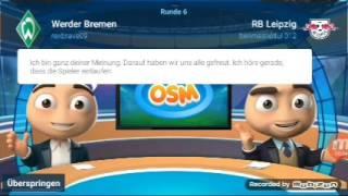 OSM das ganze Spiel SV Werder Bremen gegen RB Leipzig