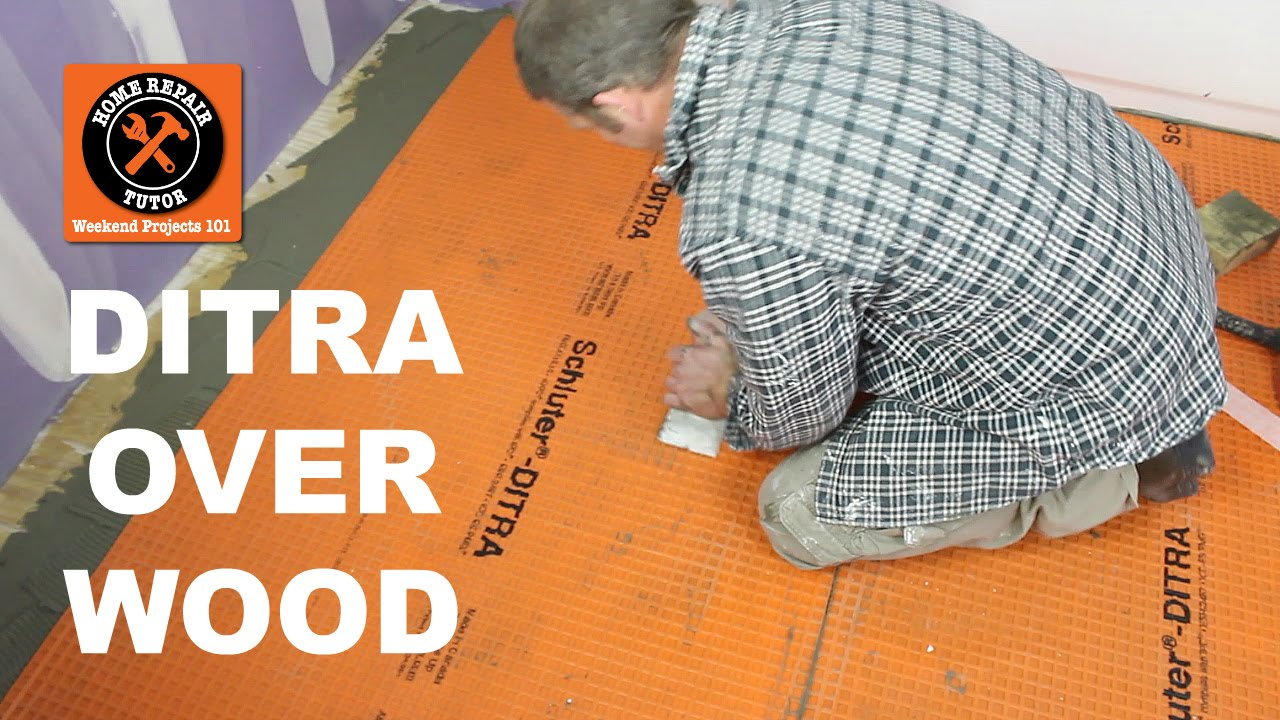 schluter ditra over wood in a bathroom part 1 by home repair tutor