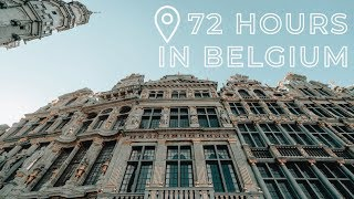 72 Hours in Belgium | Brussels & Leuven | What to do, eat, and see